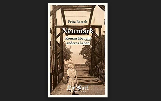 Buchtipp: Fritz Bartelt: Neumark-Roman über ein anderes Leben