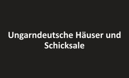 Deutsche Häuser in Ungarn – Eine Filmempfehlung